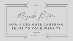 How a designer can bring trust to your website